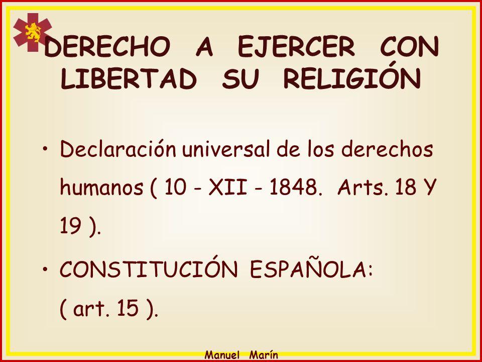 DERECHO A EJERCER CON LIBERTAD SU RELIGIÓN