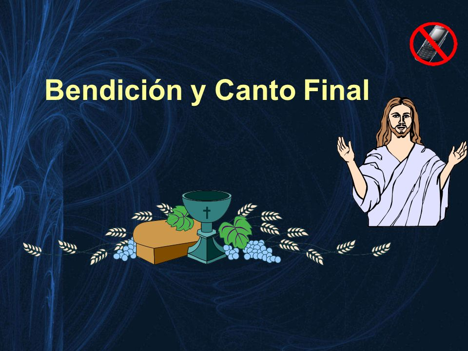 Bendición y Canto Final