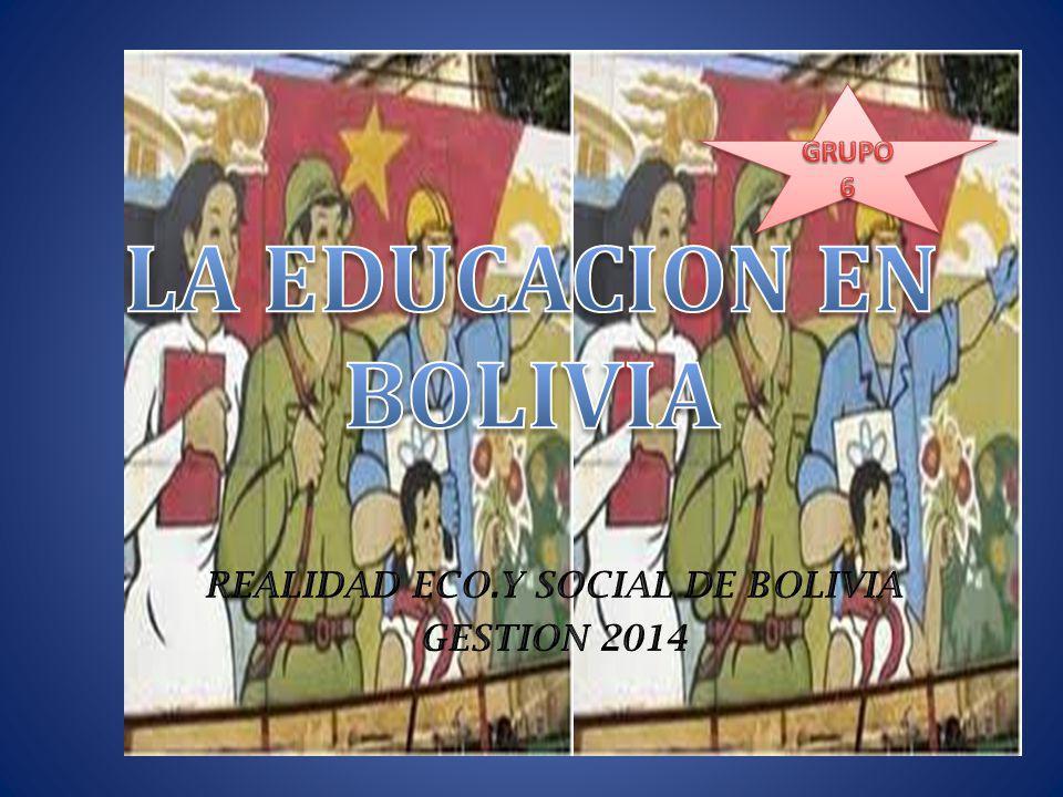 LA EDUCACION EN BOLIVIA