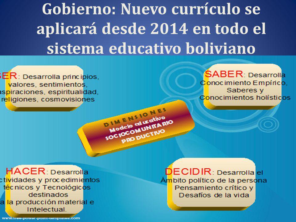 Gobierno: Nuevo currículo se aplicará desde 2014 en todo el sistema educativo boliviano