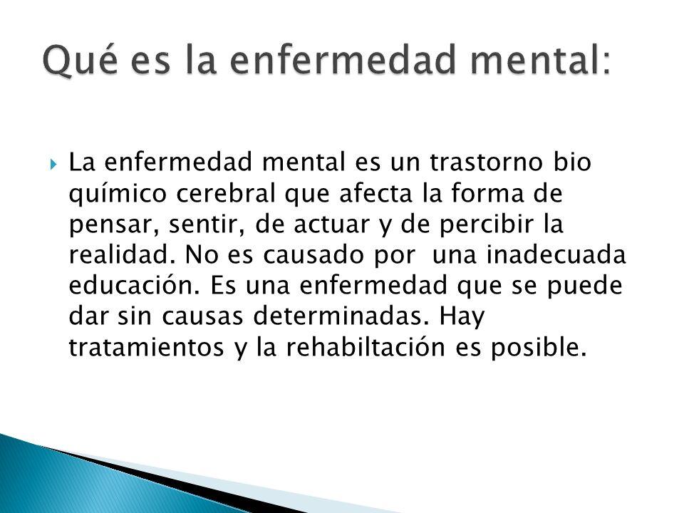Qué es la enfermedad mental: