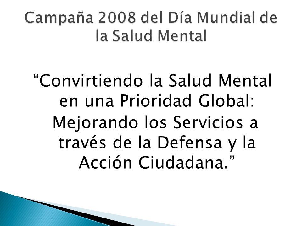 Campaña 2008 del Día Mundial de la Salud Mental