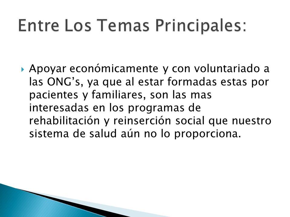 Entre Los Temas Principales: