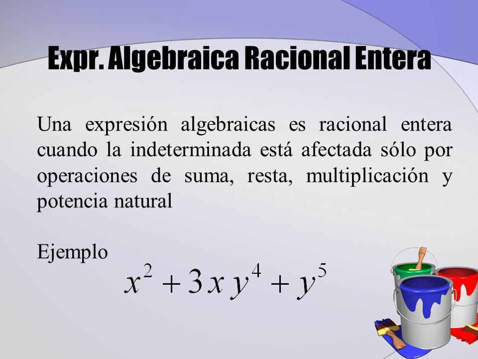 Expr. Algebraica Racional Entera