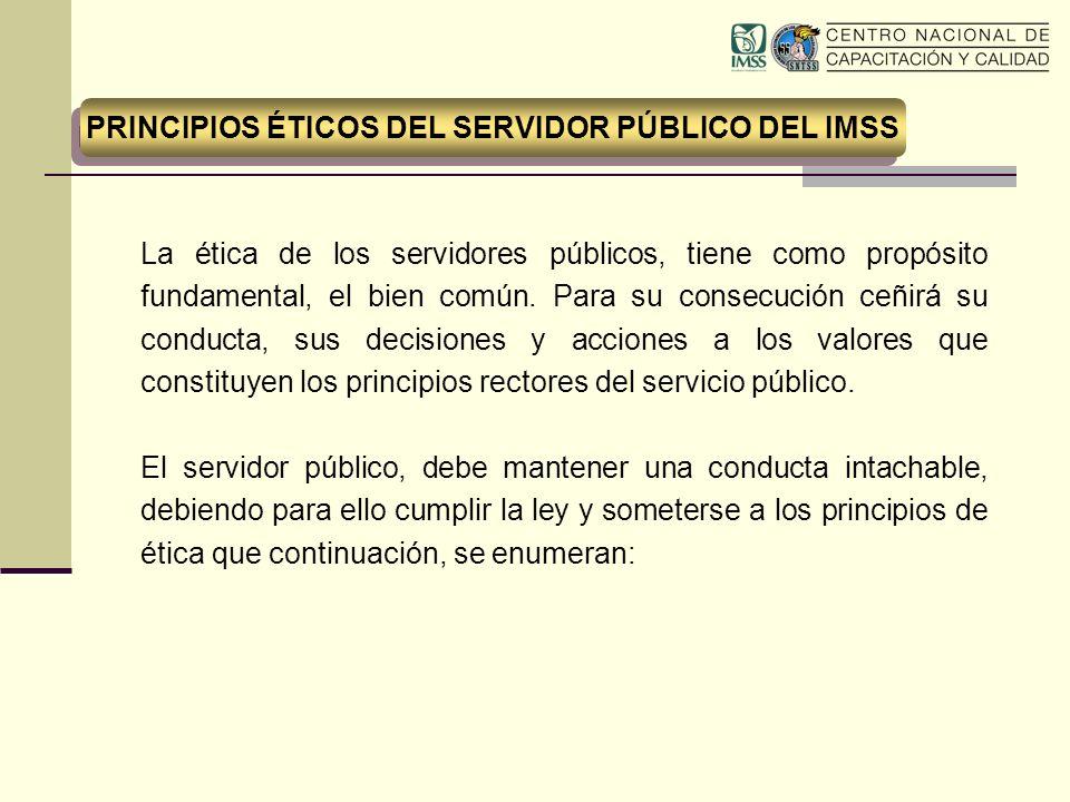 PRINCIPIOS ÉTICOS DEL SERVIDOR PÚBLICO DEL IMSS
