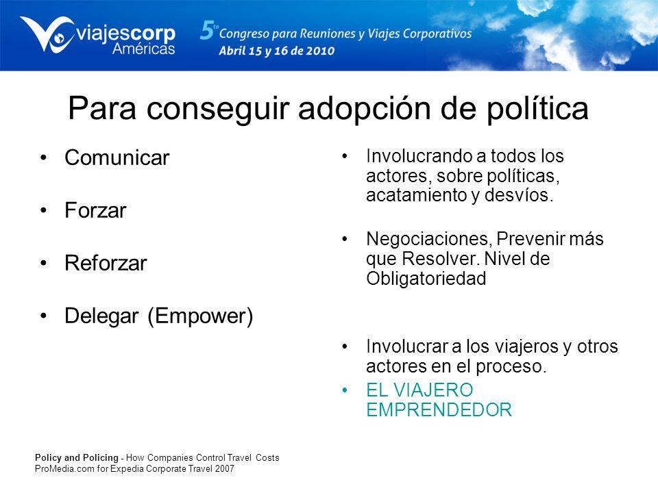 Para conseguir adopción de política