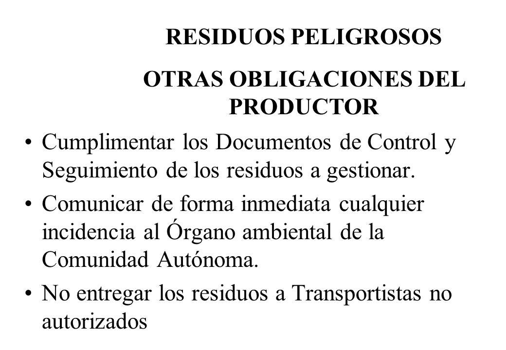 OTRAS OBLIGACIONES DEL PRODUCTOR