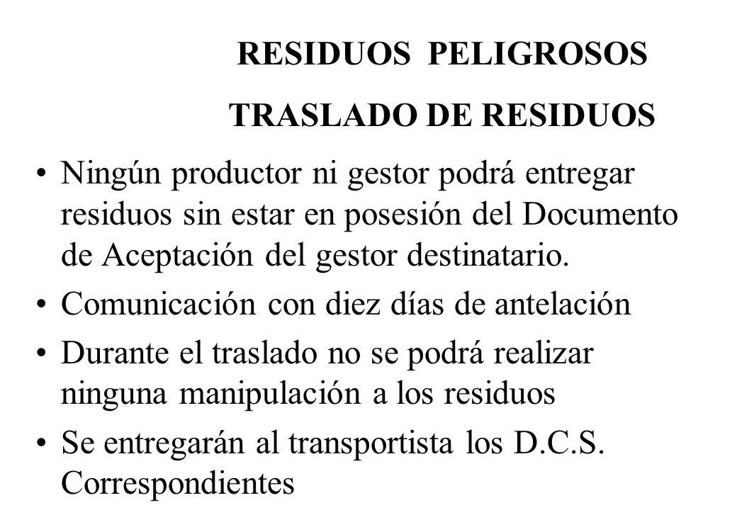 RESIDUOS PELIGROSOS TRASLADO DE RESIDUOS.