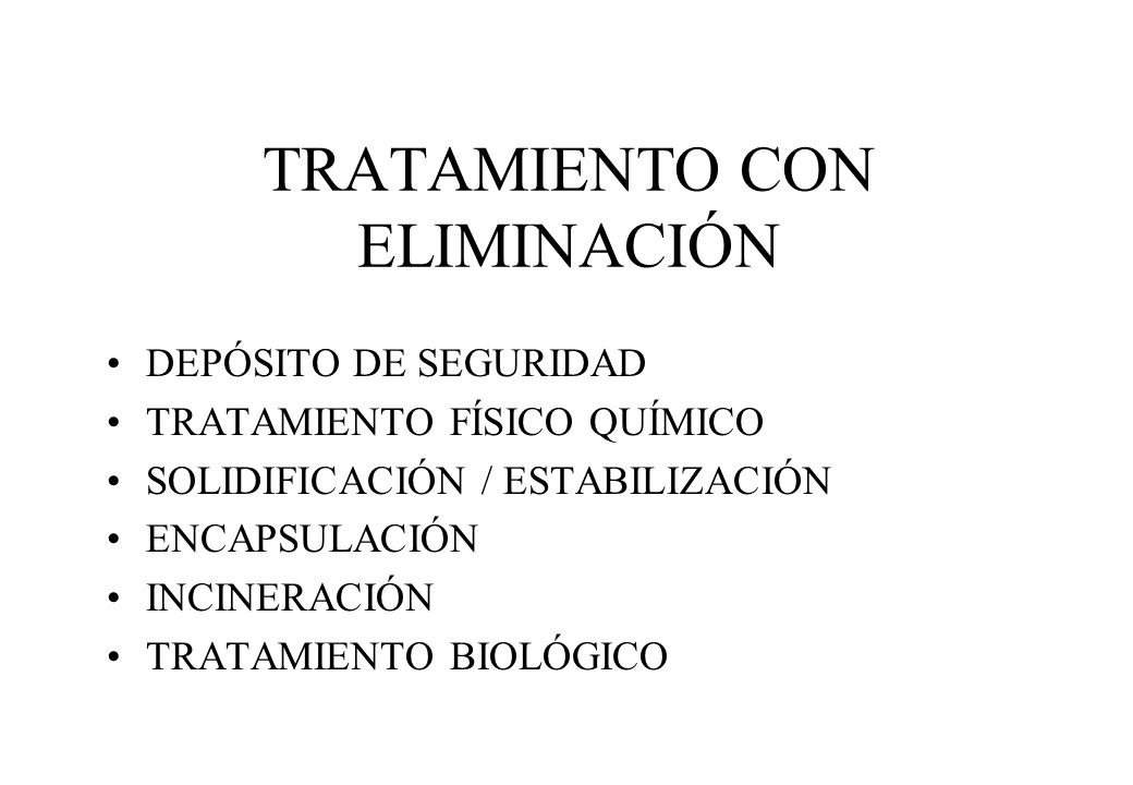 TRATAMIENTO CON ELIMINACIÓN