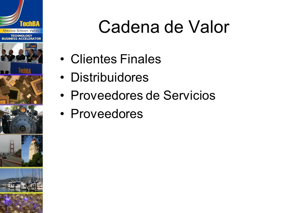 Cadena de Valor Clientes Finales Distribuidores