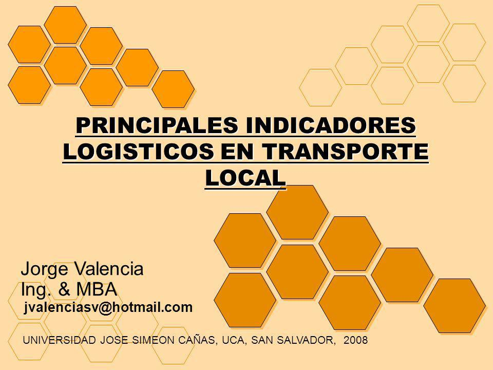 PRINCIPALES INDICADORES LOGISTICOS EN TRANSPORTE LOCAL