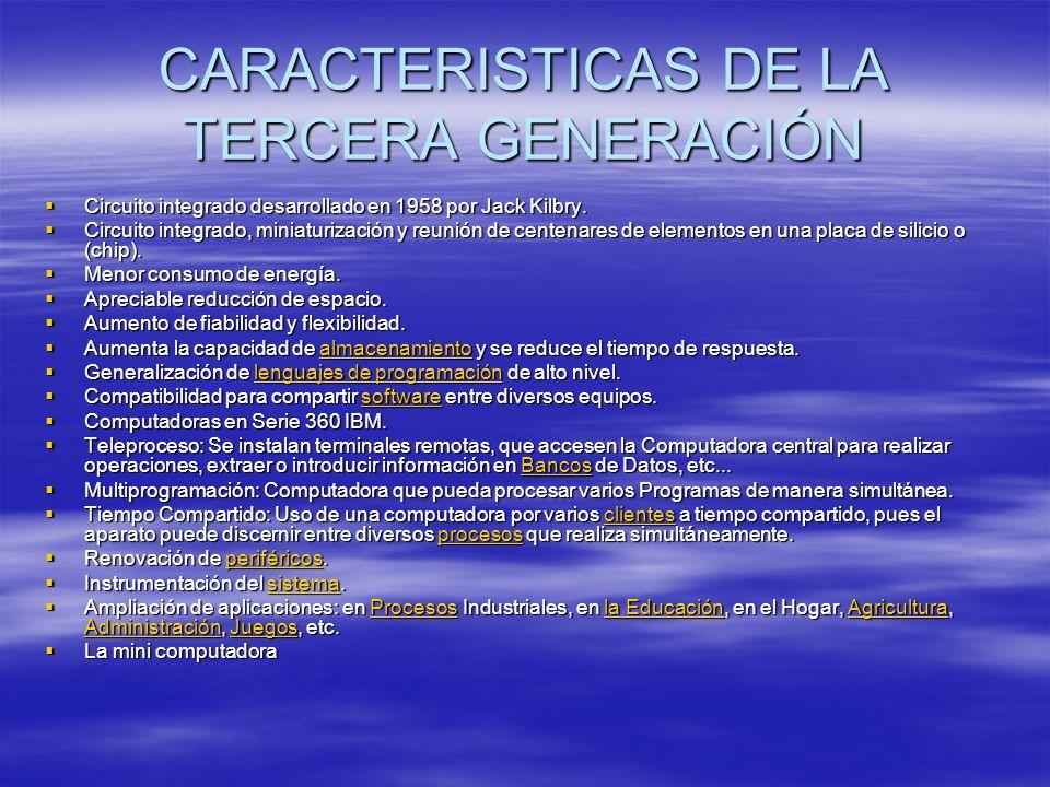 CARACTERISTICAS DE LA TERCERA GENERACIÓN