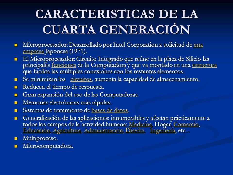 CARACTERISTICAS DE LA CUARTA GENERACIÓN