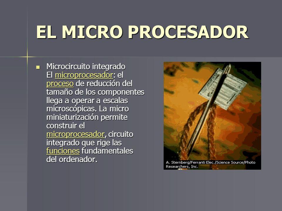 EL MICRO PROCESADOR