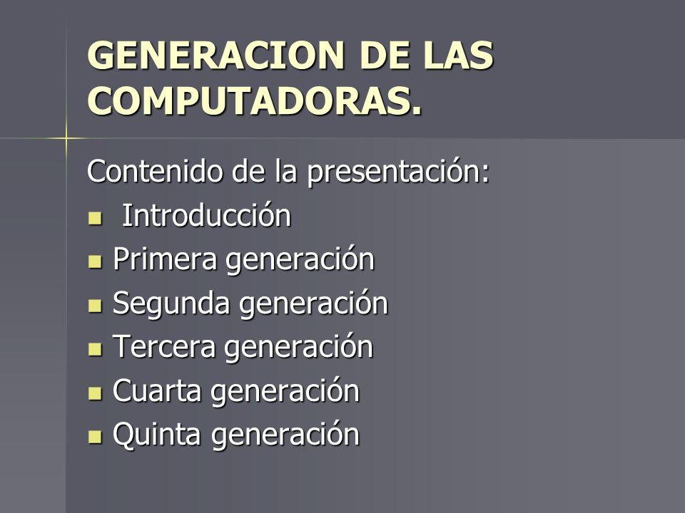 GENERACION DE LAS COMPUTADORAS.