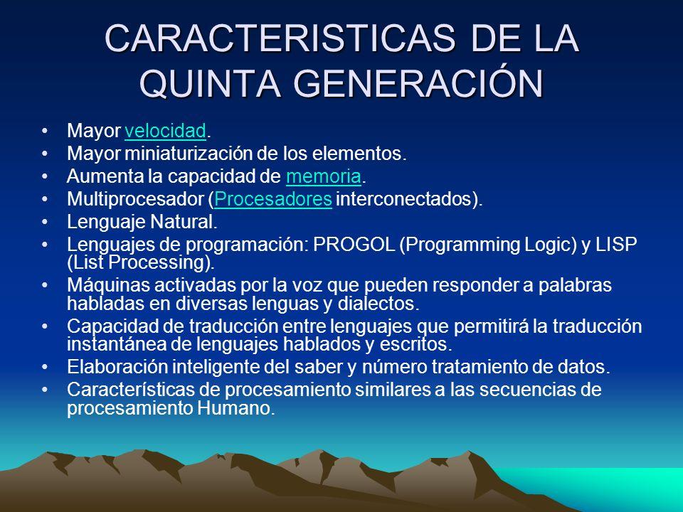 CARACTERISTICAS DE LA QUINTA GENERACIÓN