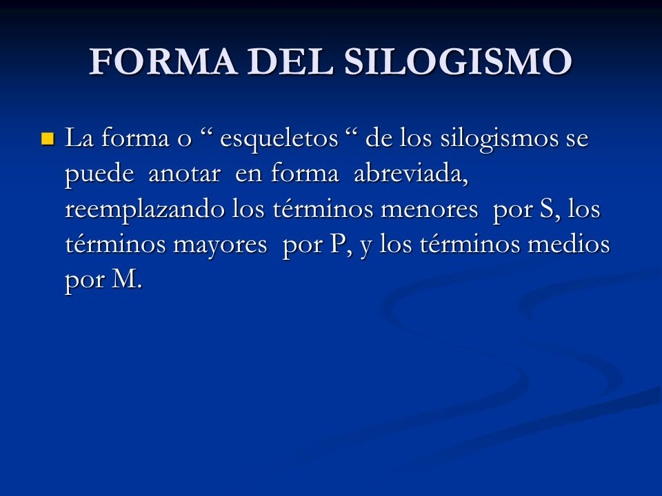 FORMA DEL SILOGISMO