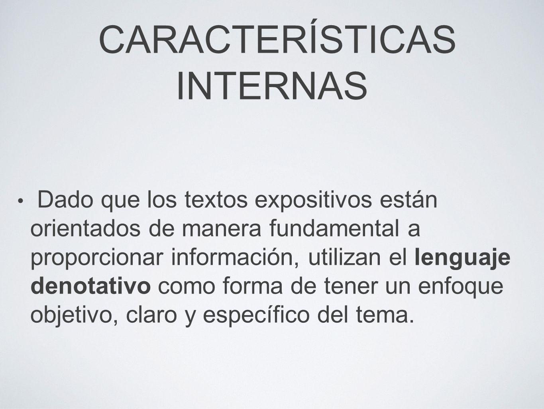 CARACTERÍSTICAS INTERNAS