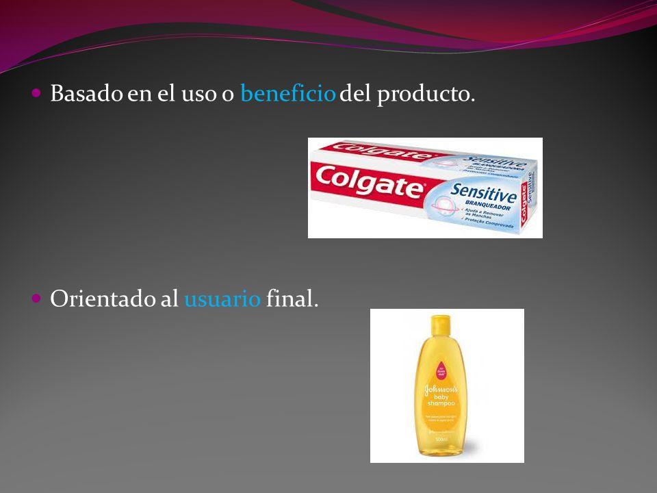 Basado en el uso o beneficio del producto.