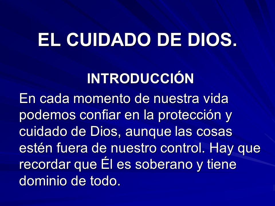 EL CUIDADO DE DIOS. INTRODUCCIÓN