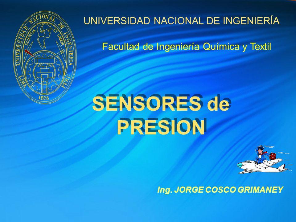 SENSORES de PRESION UNIVERSIDAD NACIONAL DE INGENIERÍA