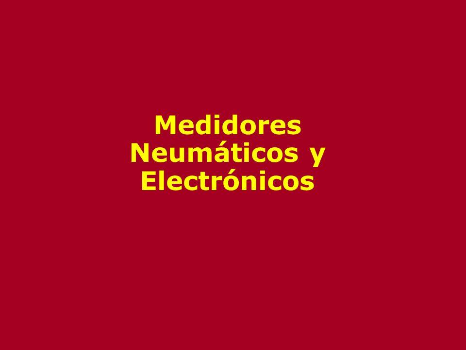 Medidores Neumáticos y Electrónicos