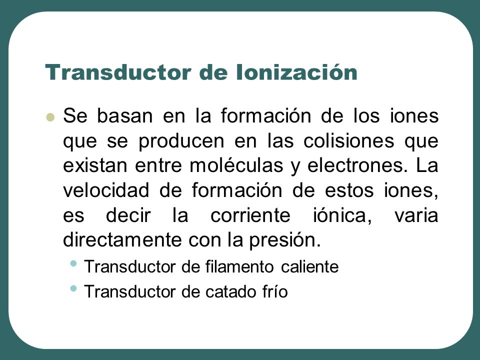 Transductor de Ionización