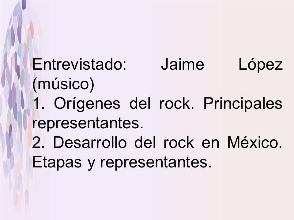 Entrevistado: Jaime López (músico)