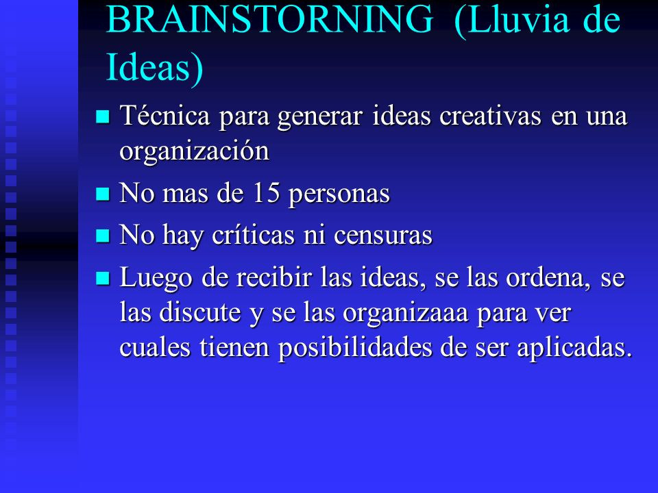 BRAINSTORNING (Lluvia de Ideas)
