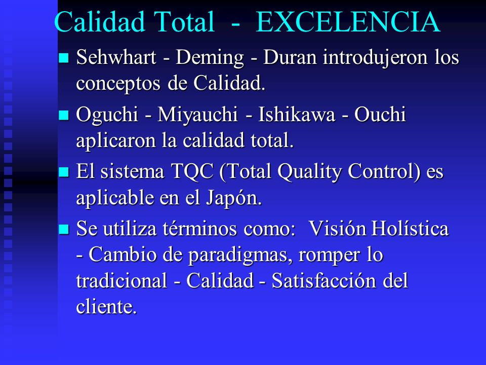Calidad Total - EXCELENCIA
