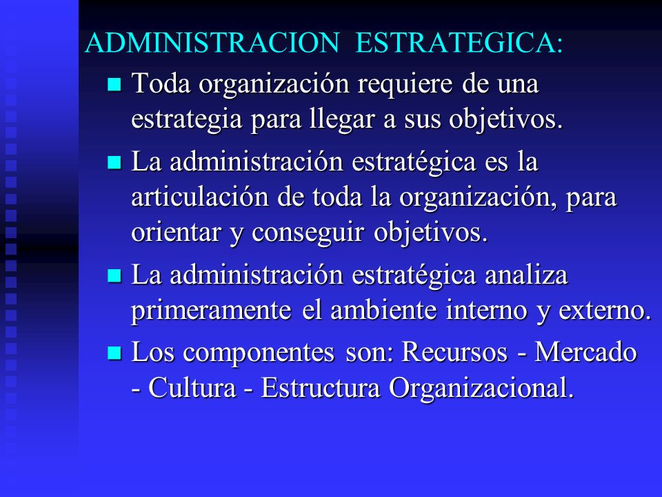 ADMINISTRACION ESTRATEGICA: