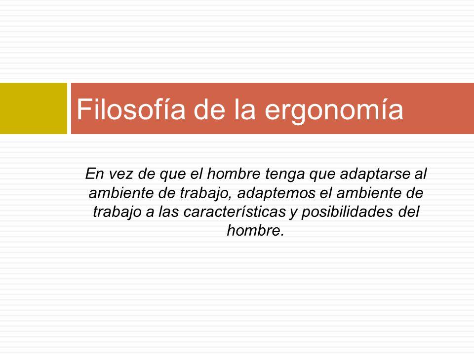 Filosofía de la ergonomía