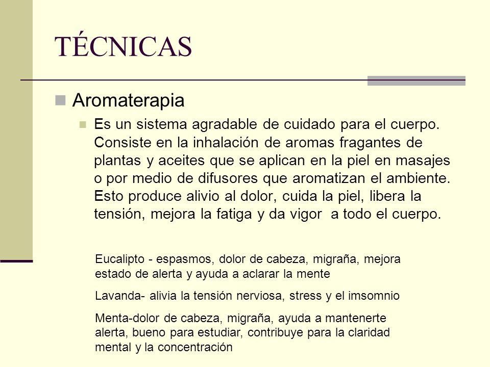 TÉCNICAS Aromaterapia