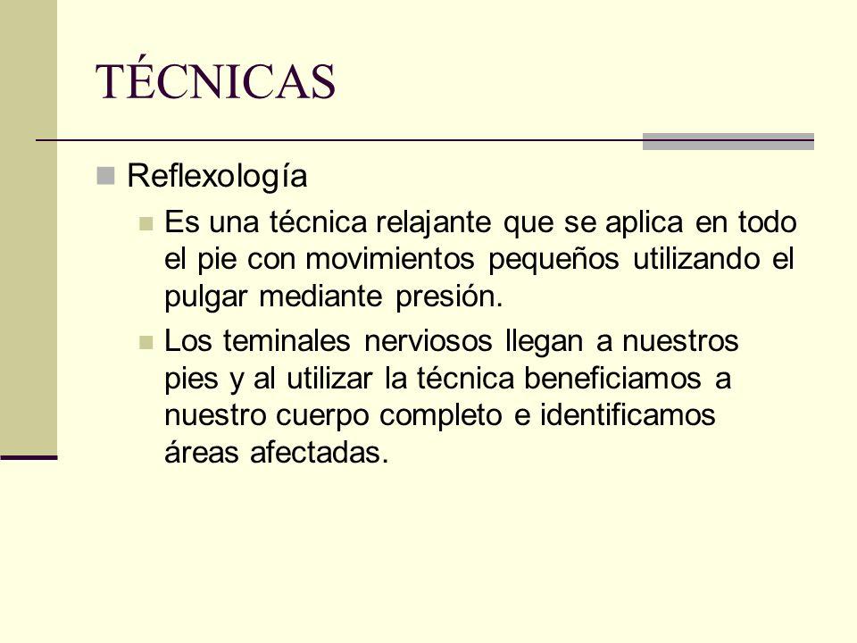 TÉCNICAS Reflexología