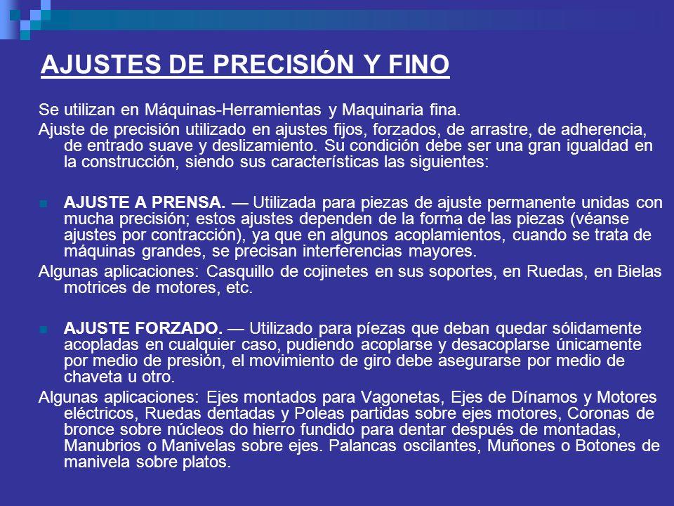 AJUSTES DE PRECISIÓN Y FINO