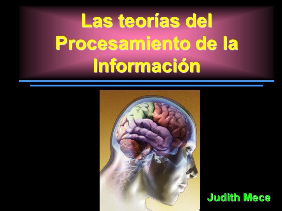 Las teorías del Procesamiento de la Información