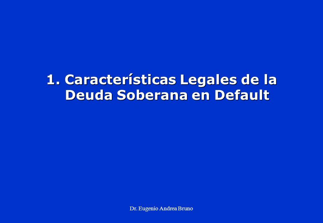 1. Características Legales de la Deuda Soberana en Default