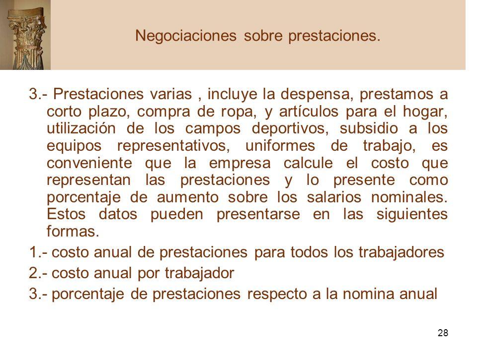 Negociaciones sobre prestaciones.