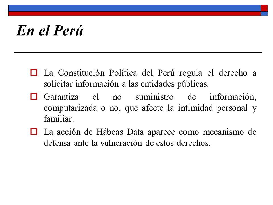 En el Perú La Constitución Política del Perú regula el derecho a solicitar información a las entidades públicas.