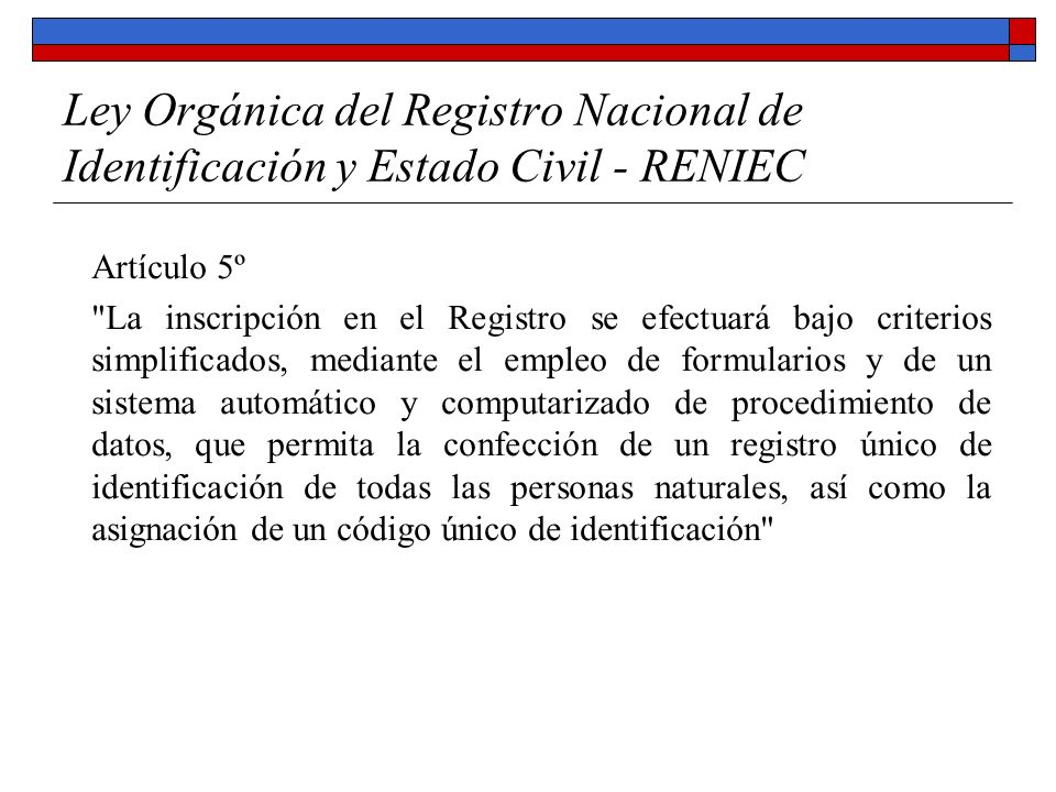 Ley Orgánica del Registro Nacional de Identificación y Estado Civil - RENIEC