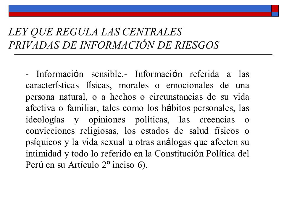 LEY QUE REGULA LAS CENTRALES PRIVADAS DE INFORMACIÓN DE RIESGOS