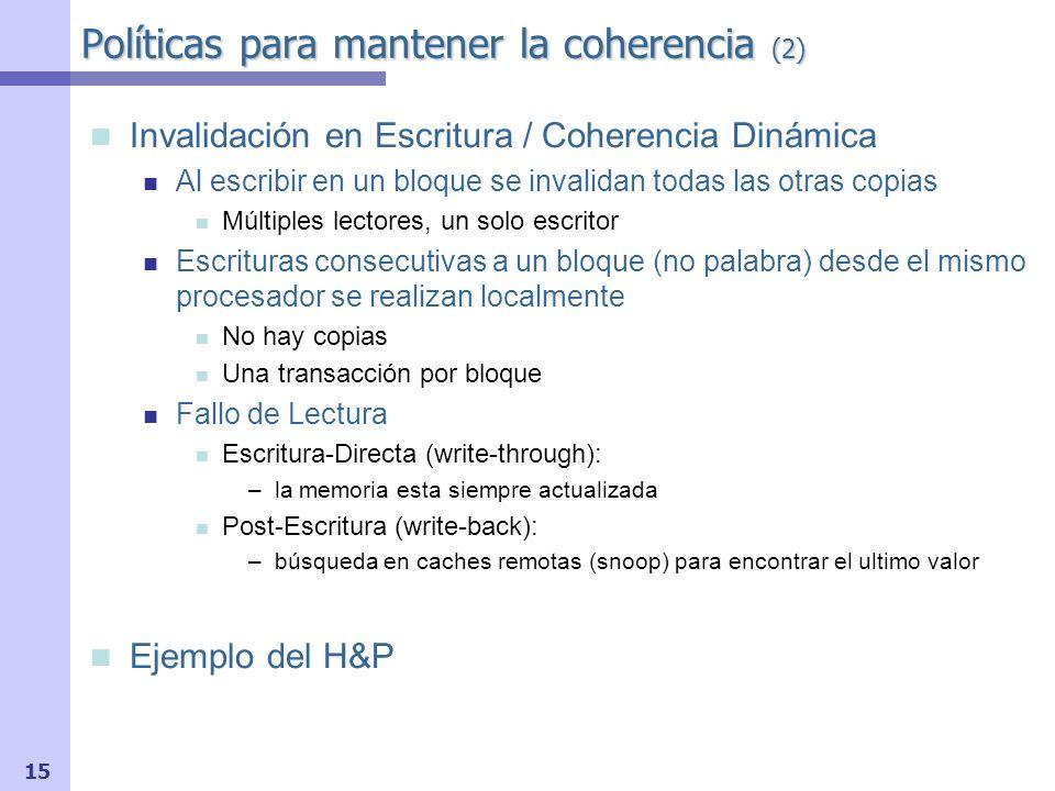 Políticas para mantener la coherencia (2)
