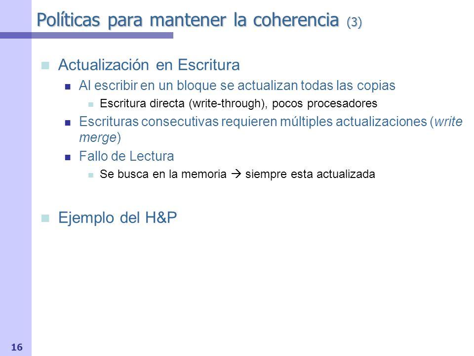 Políticas para mantener la coherencia (3)