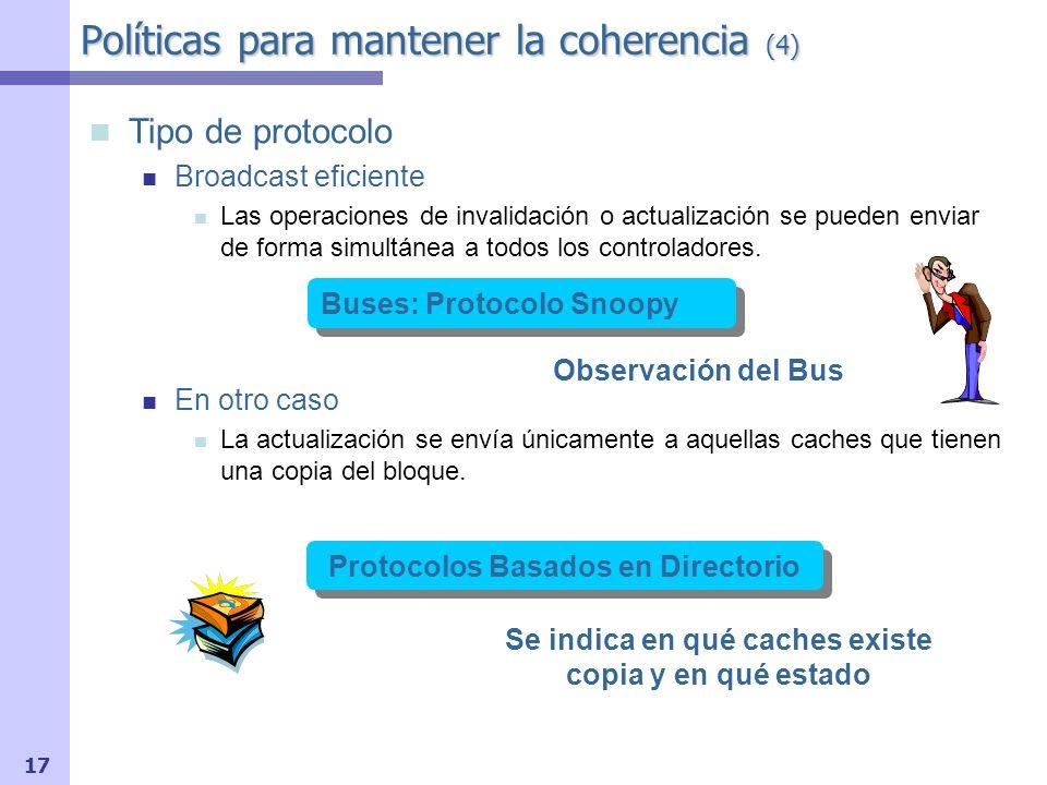 Políticas para mantener la coherencia (4)