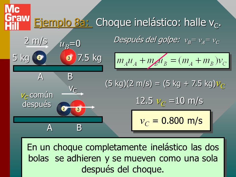 Ejemplo 8a: Choque inelástico: halle vC.