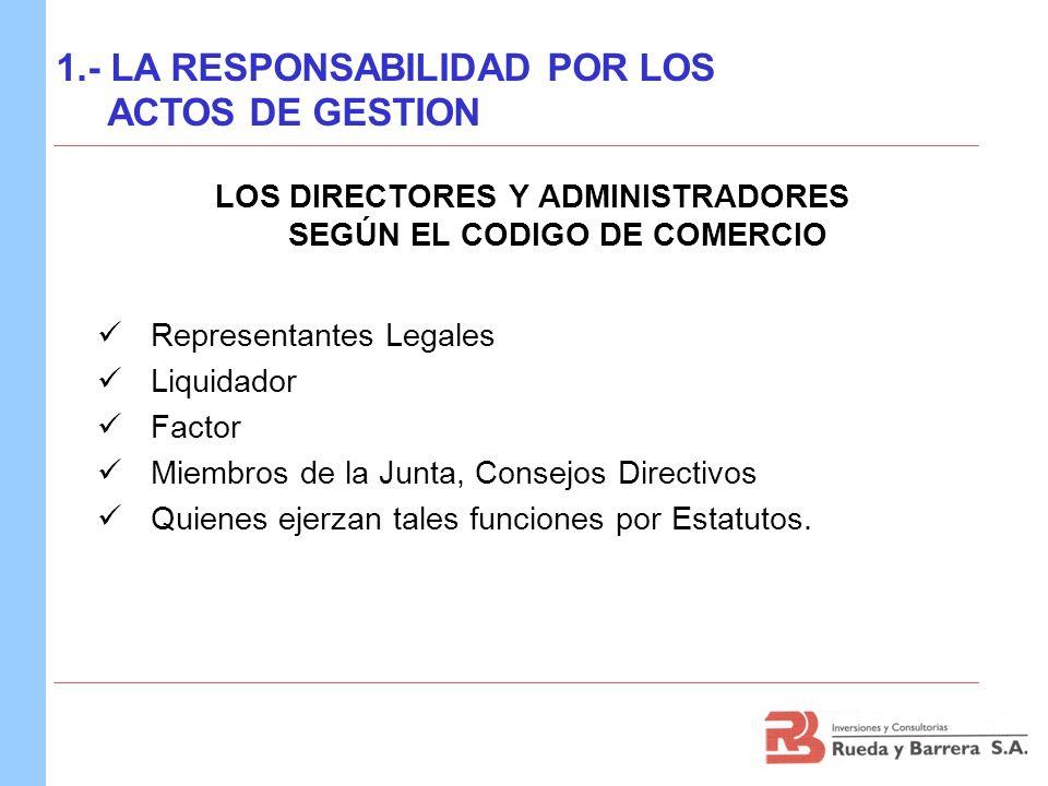 LOS DIRECTORES Y ADMINISTRADORES SEGÚN EL CODIGO DE COMERCIO