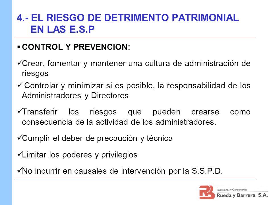 4.- EL RIESGO DE DETRIMENTO PATRIMONIAL EN LAS E.S.P