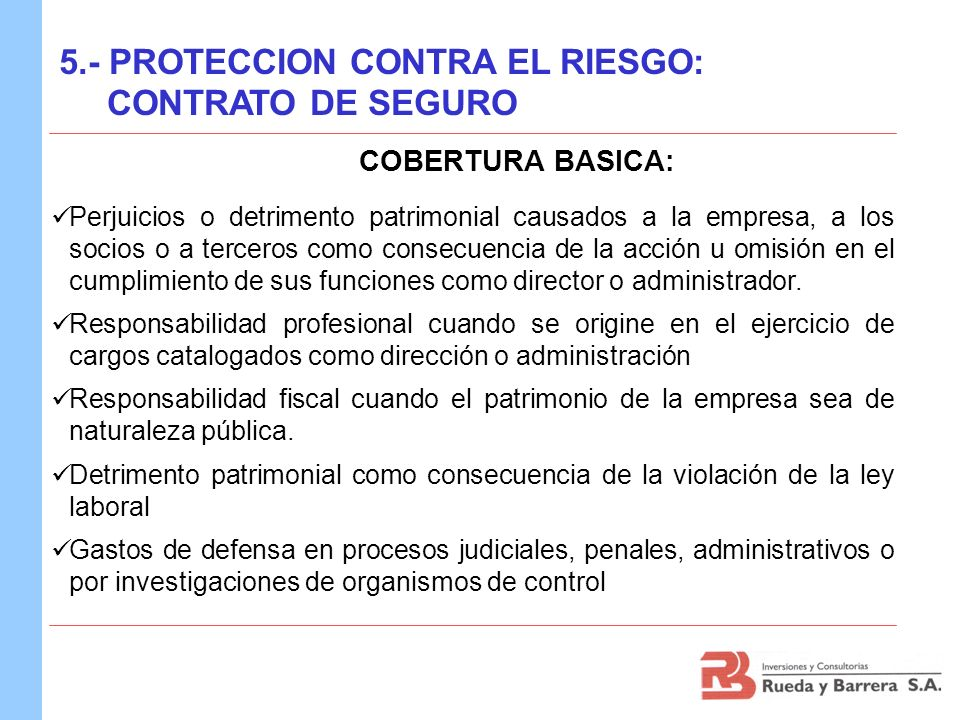 COBERTURA BASICA: 5.- PROTECCION CONTRA EL RIESGO: CONTRATO DE SEGURO