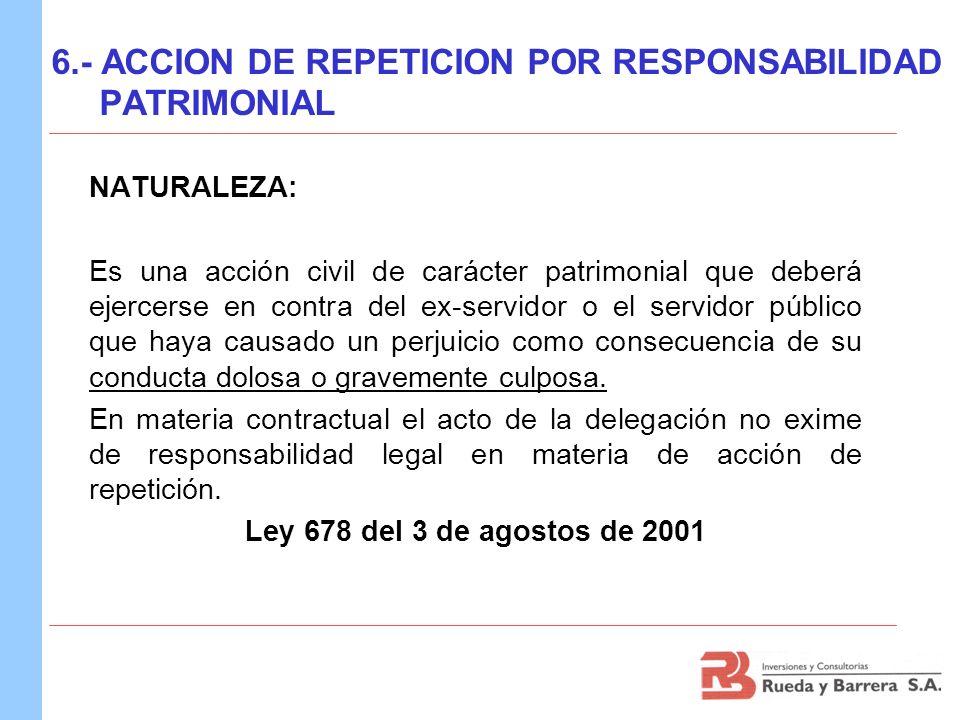 6.- ACCION DE REPETICION POR RESPONSABILIDAD PATRIMONIAL