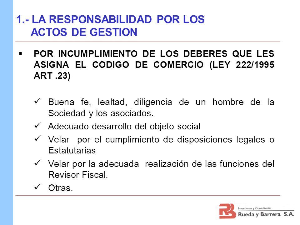 1.- LA RESPONSABILIDAD POR LOS ACTOS DE GESTION